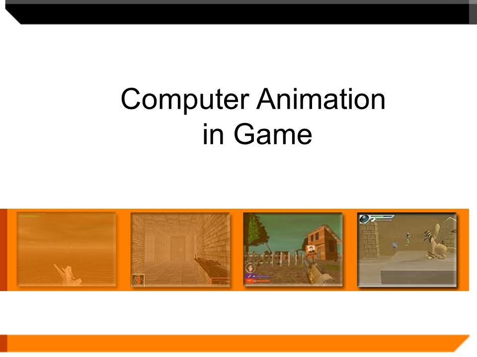 Computer Animation in Game