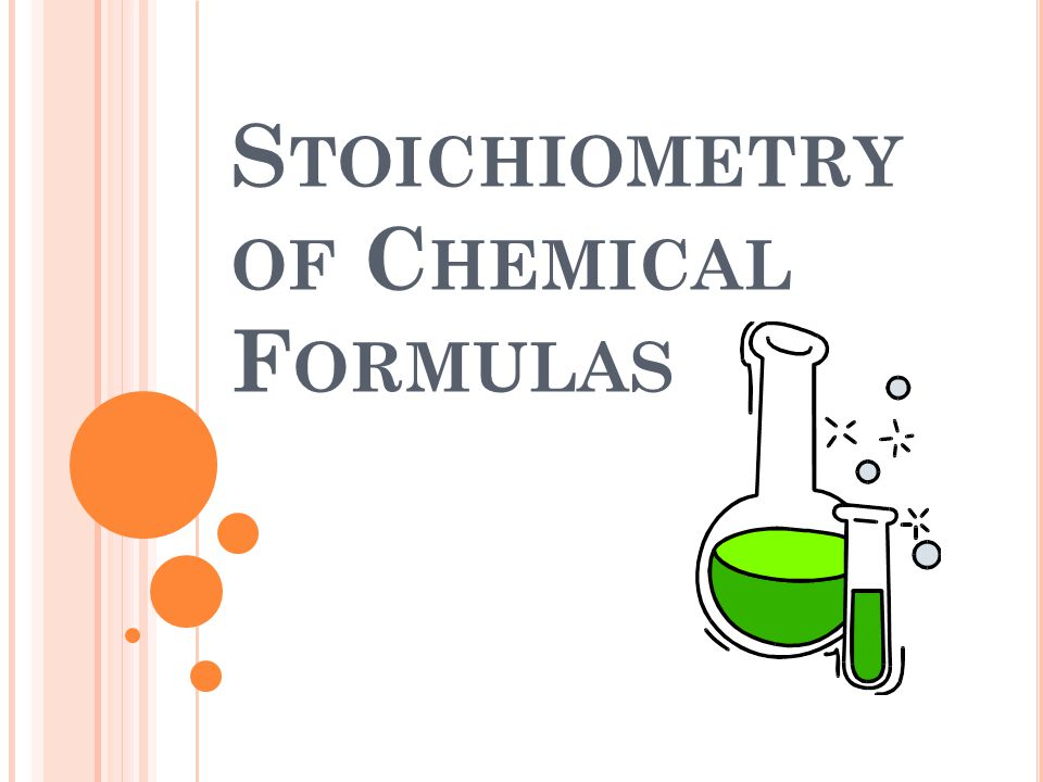 Stoichiometry of Chemical Formulas