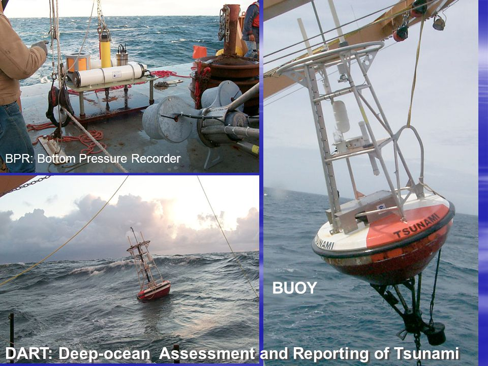 DART: Deep-ocean Assessment and Reporting of Tsunami