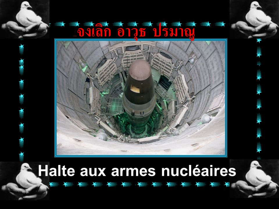 Halte aux armes nucléaires
