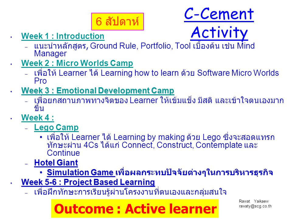 C-Cement Activity Outcome : Active learner 6 สัปดาห์