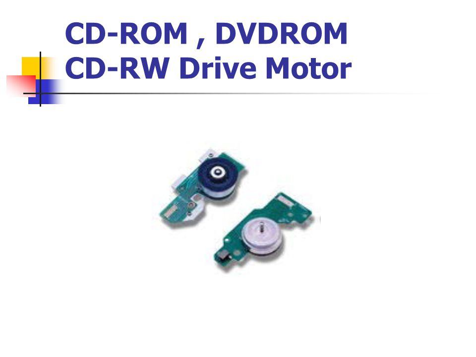 CD-ROM , DVDROM CD-RW Drive Motor