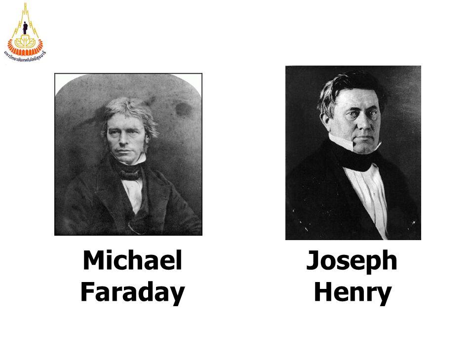Michael Faraday Joseph Henry
