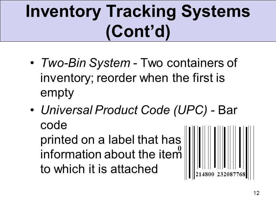 Inventory Tracking Systems (Cont'd)