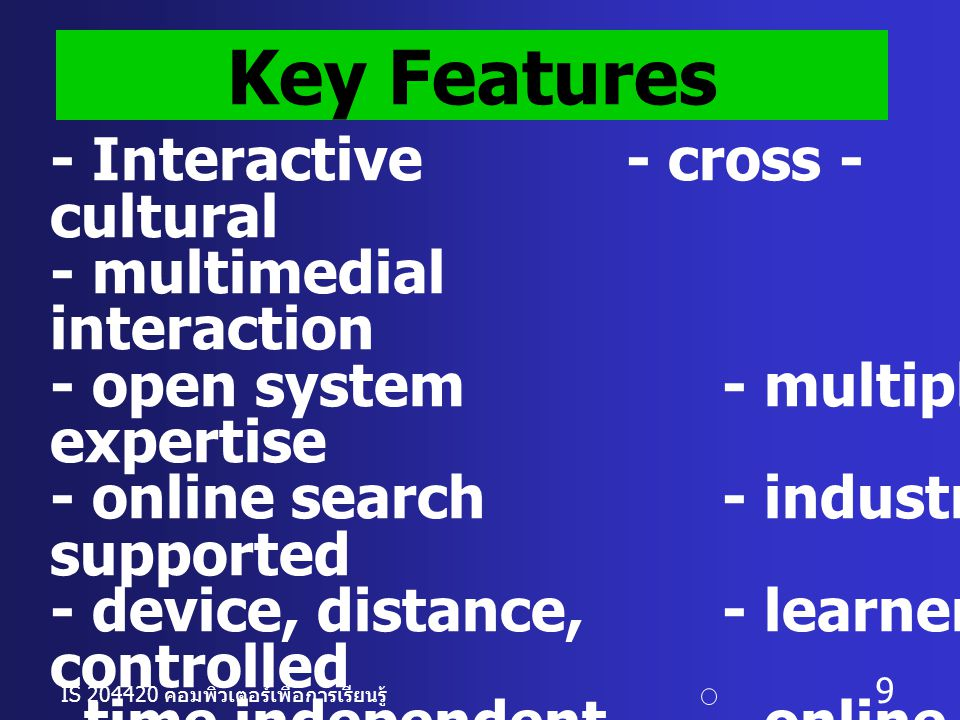 Key Features - Interactive - cross - cultural