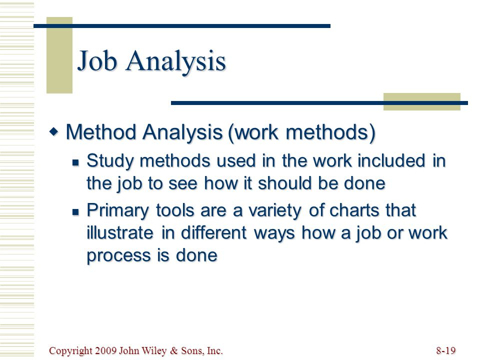Job Analysis Method Analysis (work methods)