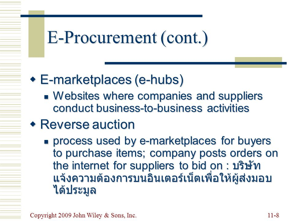 E-Procurement (cont.) E-marketplaces (e-hubs) Reverse auction