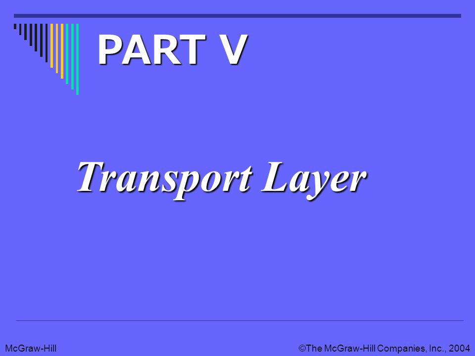 PART V Transport Layer