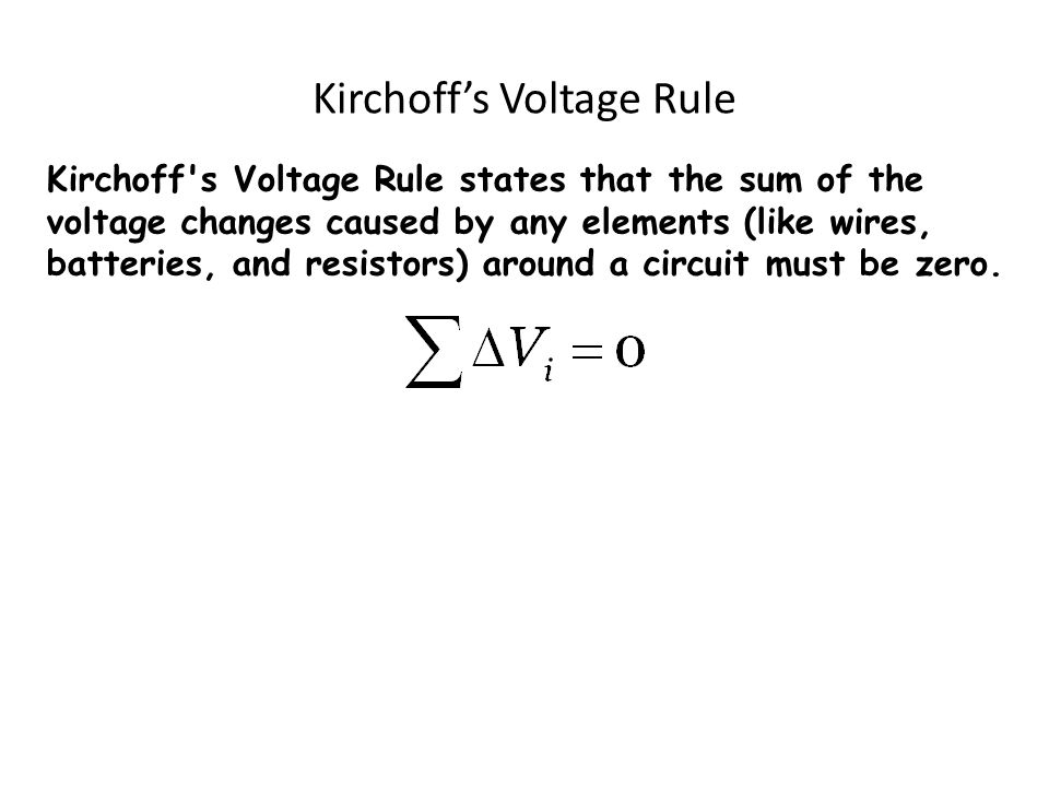 Kirchoff's Voltage Rule