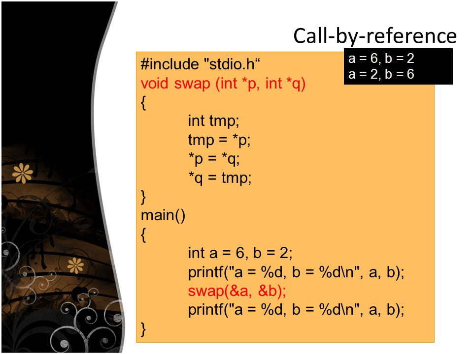 Call-by-reference #include stdio.h void swap (int *p, int *q) {