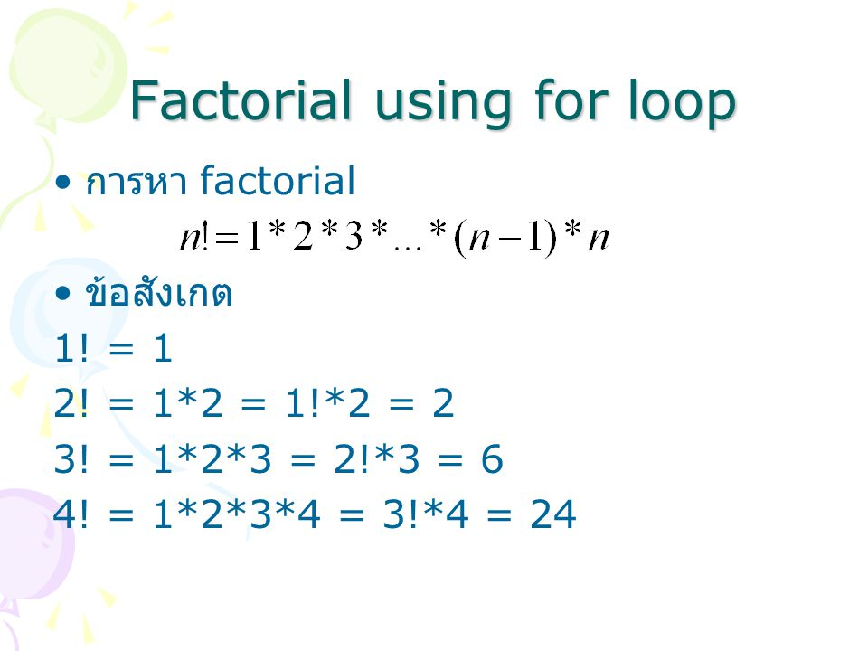 Factorial using for loop