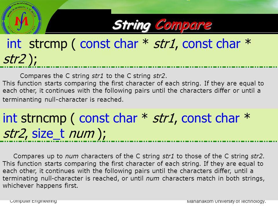 int strcmp ( const char * str1, const char * str2 );