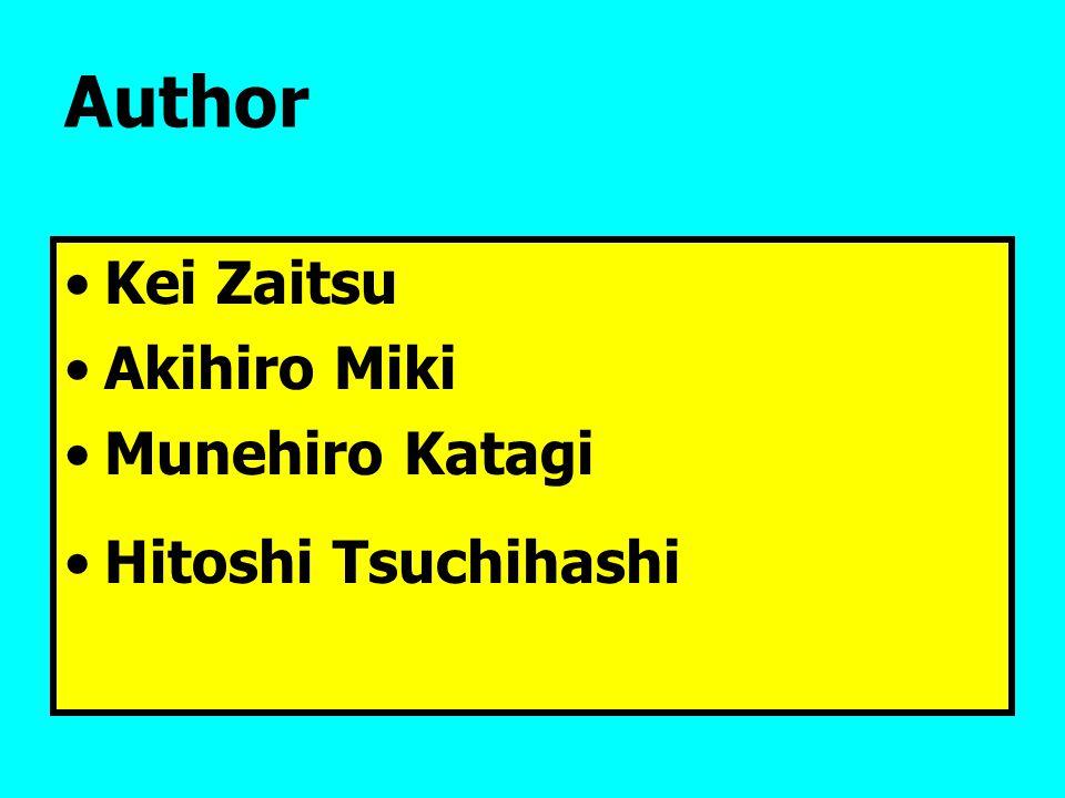 Author Kei Zaitsu Akihiro Miki Munehiro Katagi Hitoshi Tsuchihashi