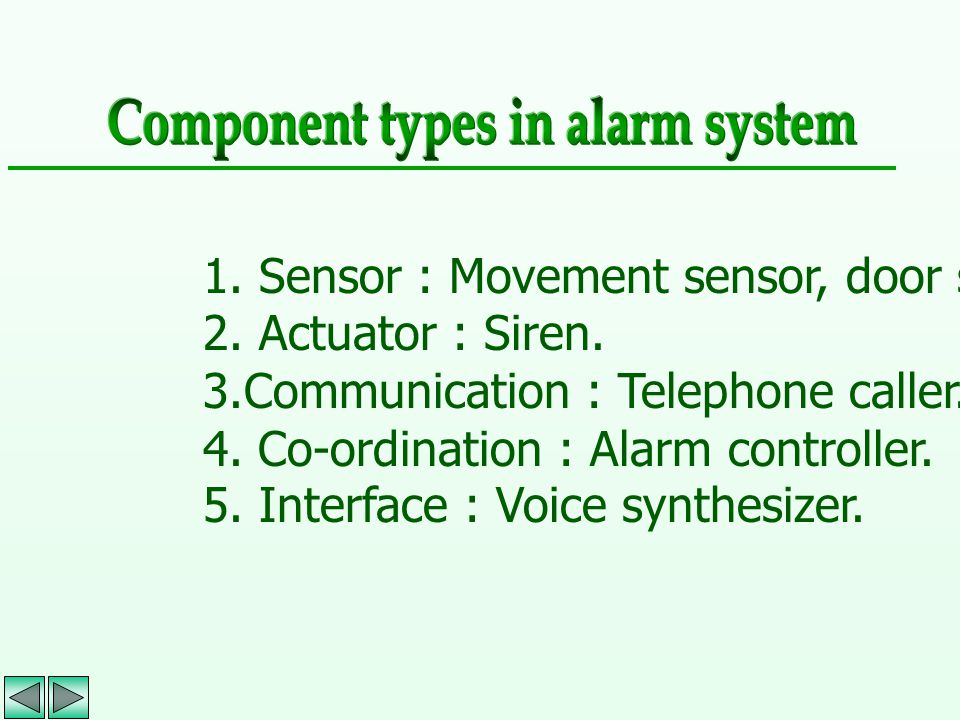Component types in alarm system