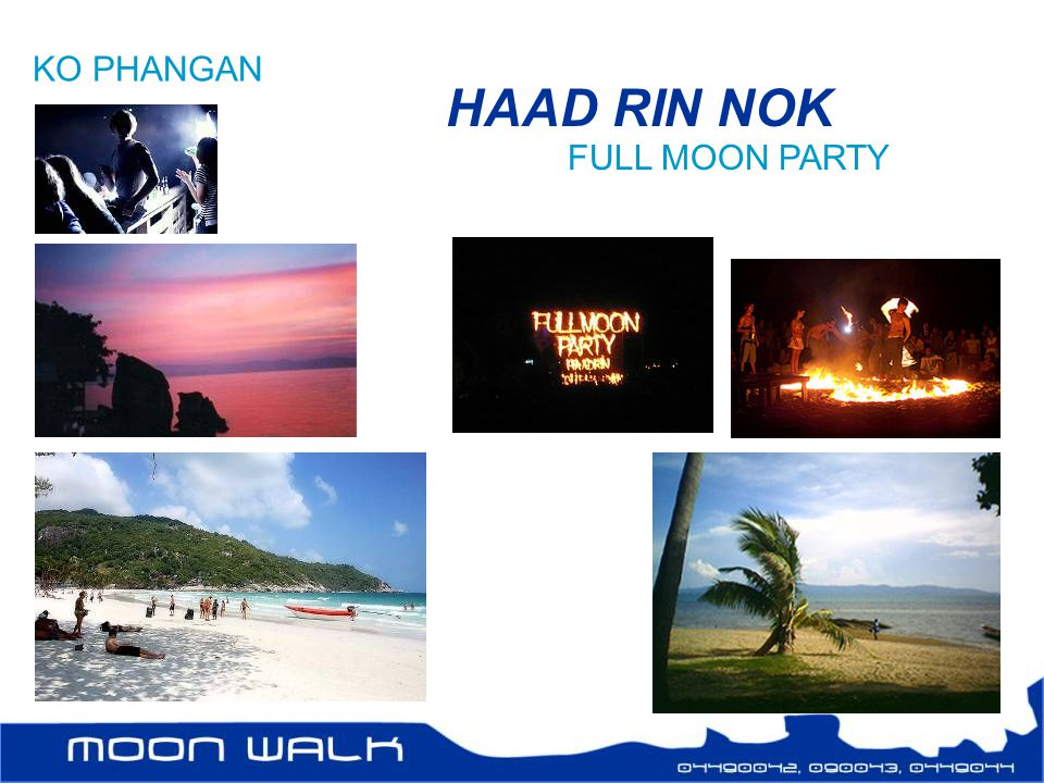 KO PHANGAN HAAD RIN NOK FULL MOON PARTY
