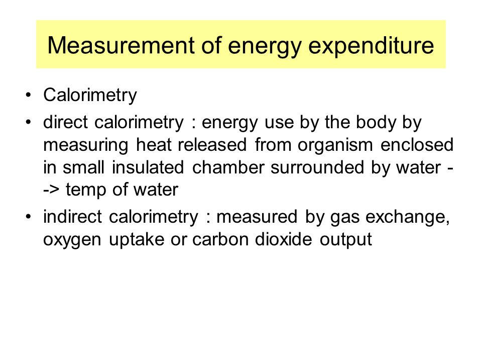 Measurement of energy expenditure
