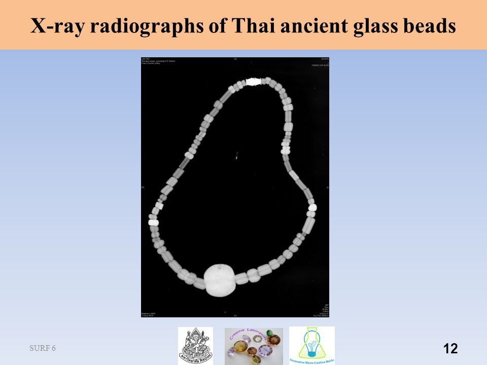 X-ray radiographs of Thai ancient glass beads