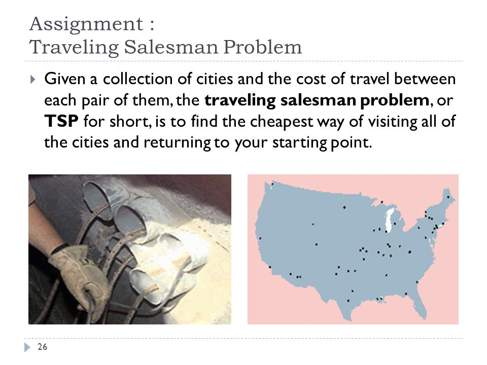 Assignment : Traveling Salesman Problem
