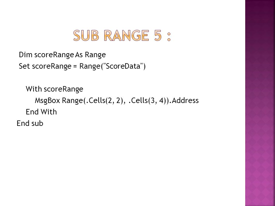 Sub rangE 5 :