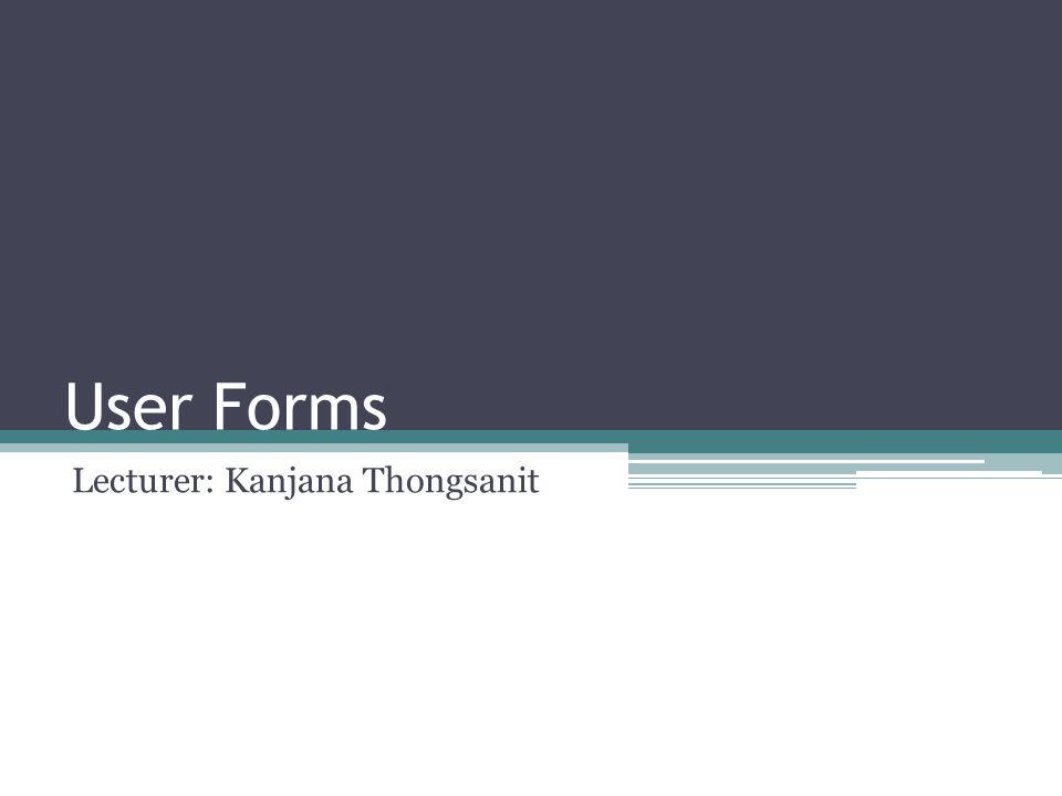 Lecturer: Kanjana Thongsanit