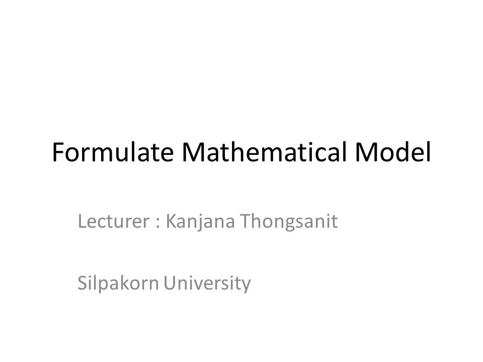 Formulate Mathematical Model