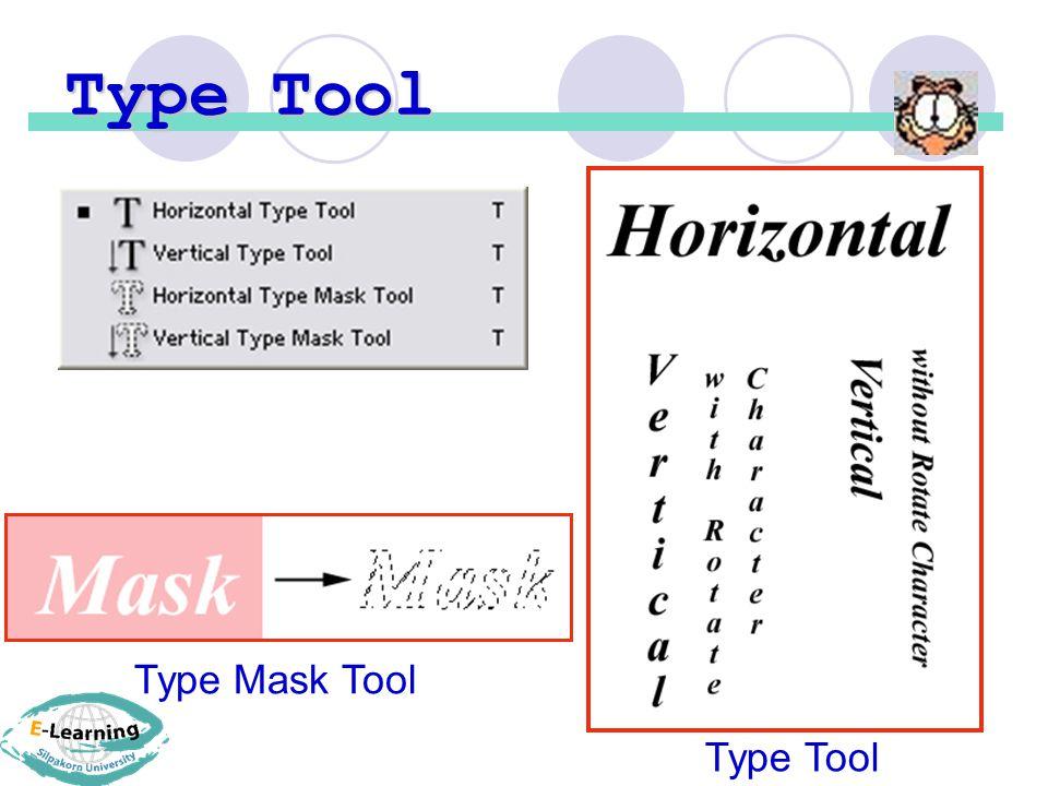 Type Tool Type Mask Tool Type Tool