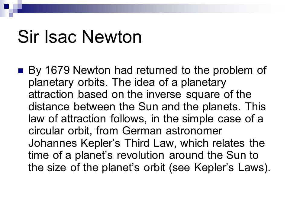 Sir Isac Newton