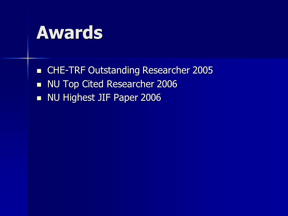 Awards CHE-TRF Outstanding Researcher 2005