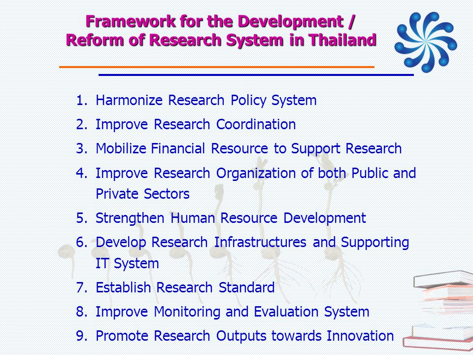 Framework for the Development / Reform of Research System in Thailand