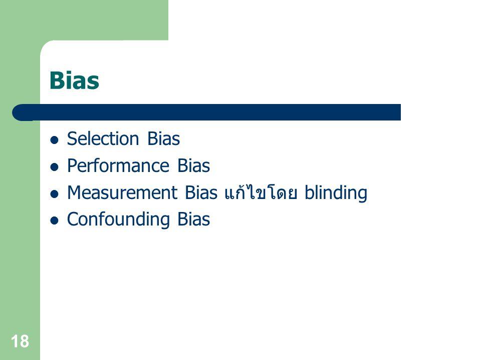 Bias Selection Bias Performance Bias