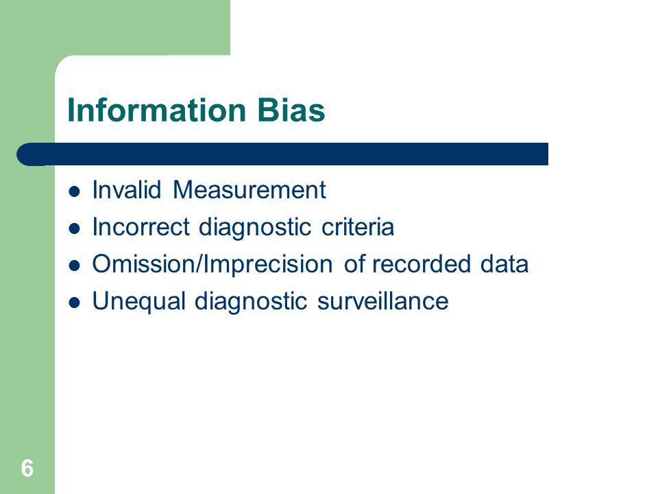 Information Bias Invalid Measurement Incorrect diagnostic criteria