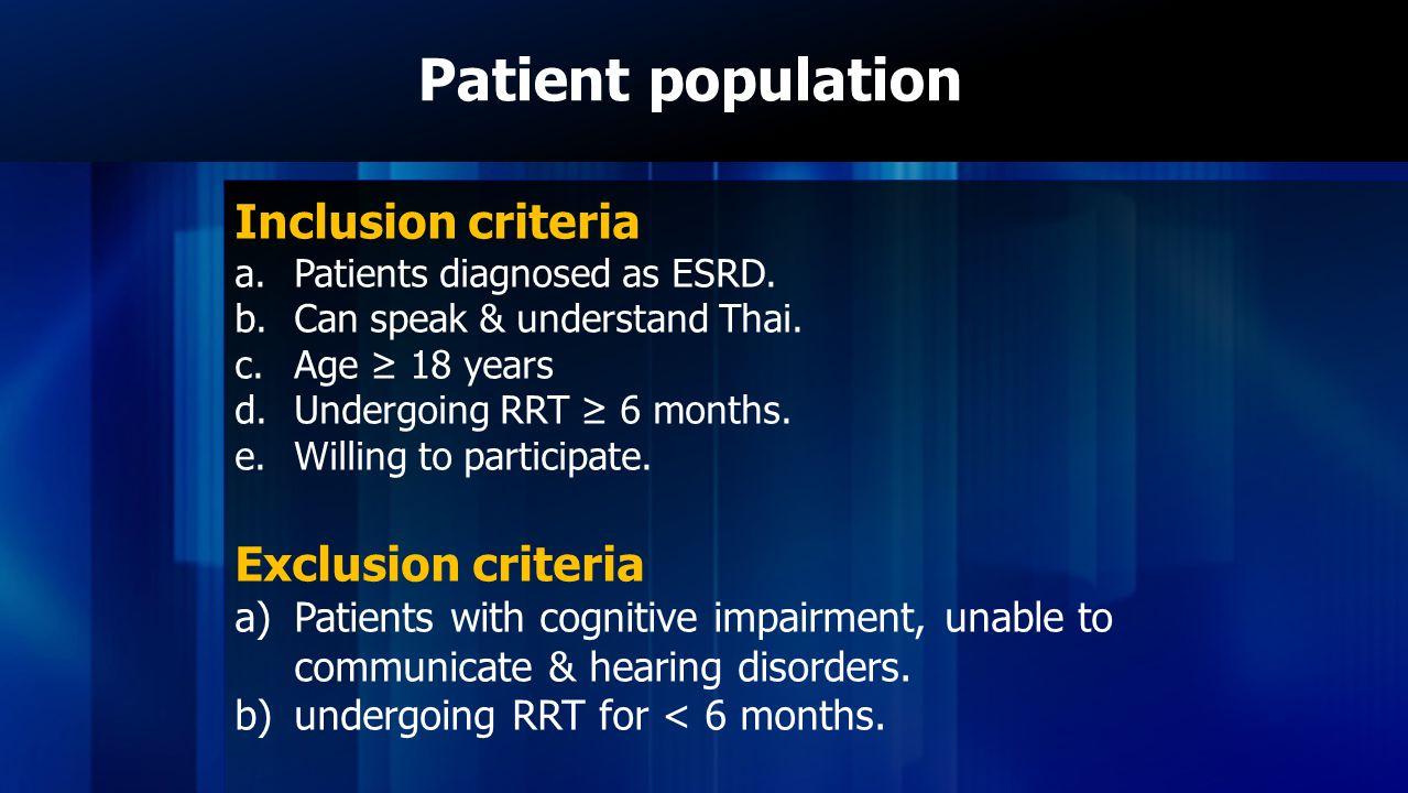 Patient population Inclusion criteria Exclusion criteria