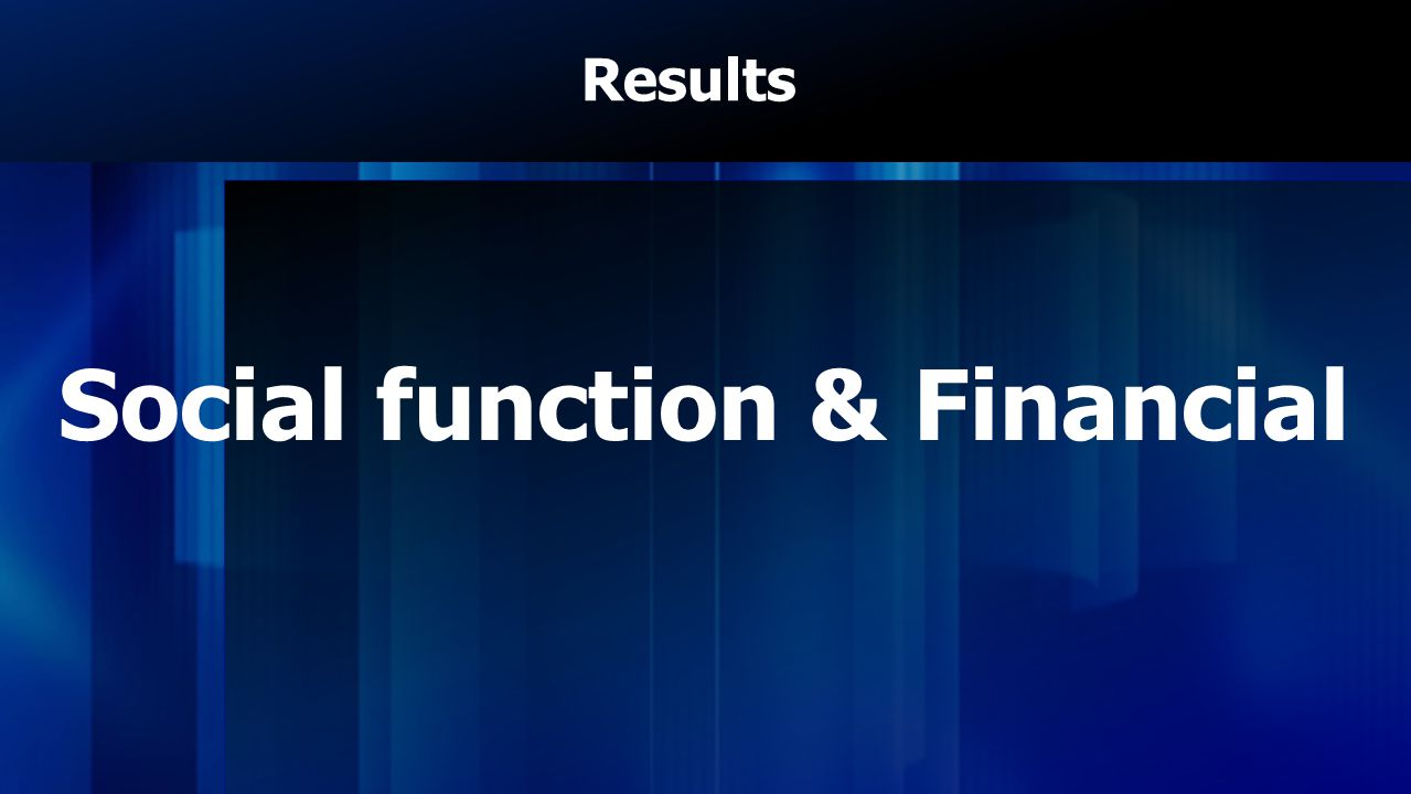 Social function & Financial