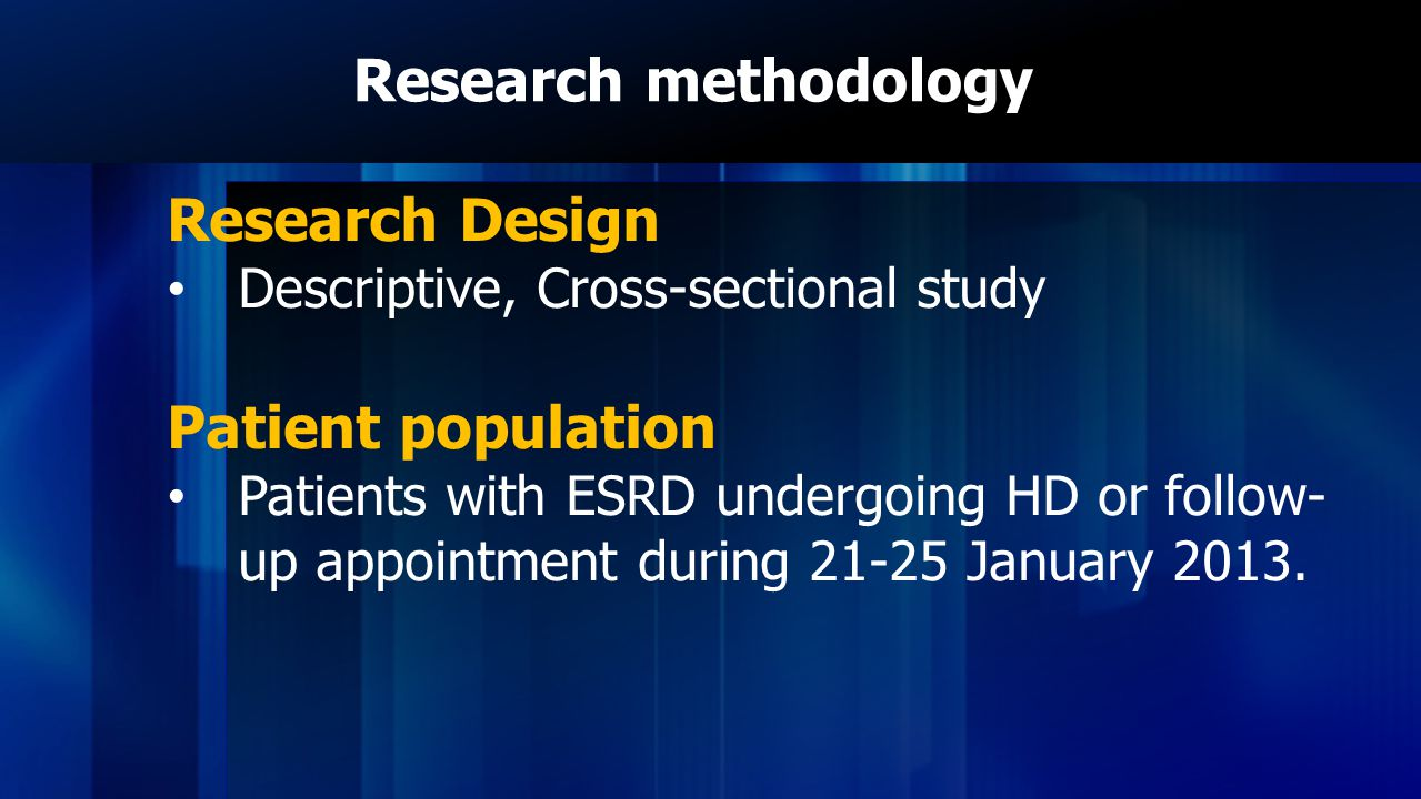 Research methodology Research Design Patient population