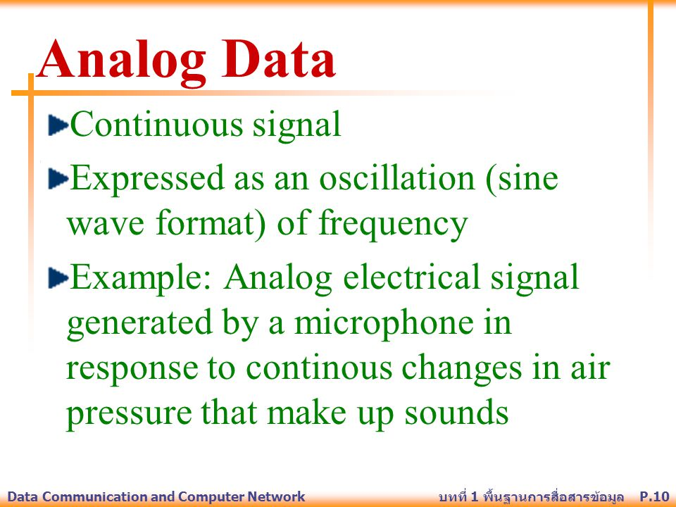 Analog Data Continuous signal