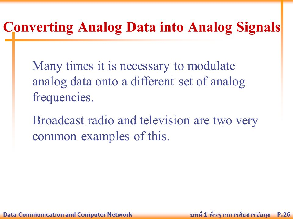 Converting Analog Data into Analog Signals