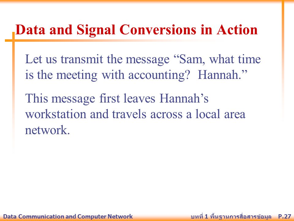 Data and Signal Conversions in Action