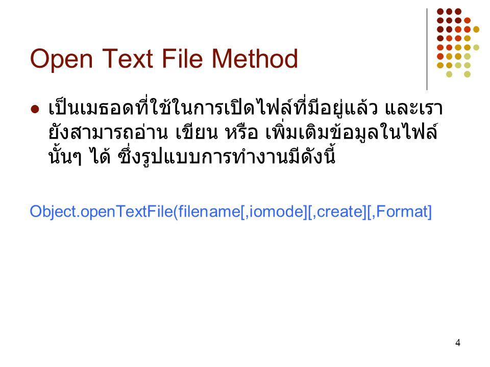 Open Text File Method
