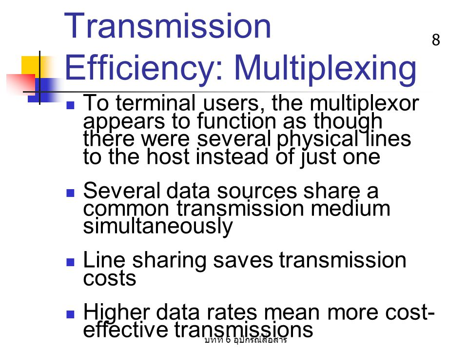 Transmission Efficiency: Multiplexing