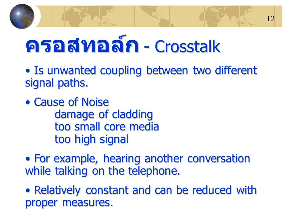 ครอสทอล์ก - Crosstalk Is unwanted coupling between two different signal paths.