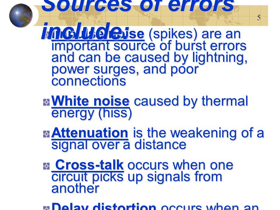Sources of errors include: