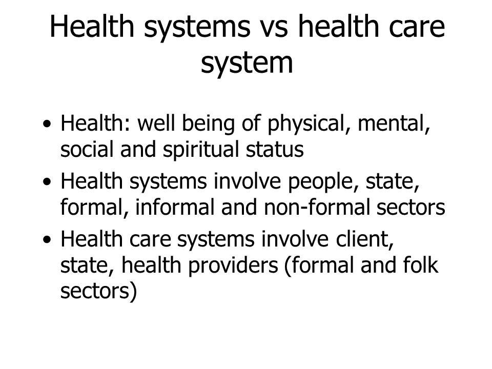 Health systems vs health care system