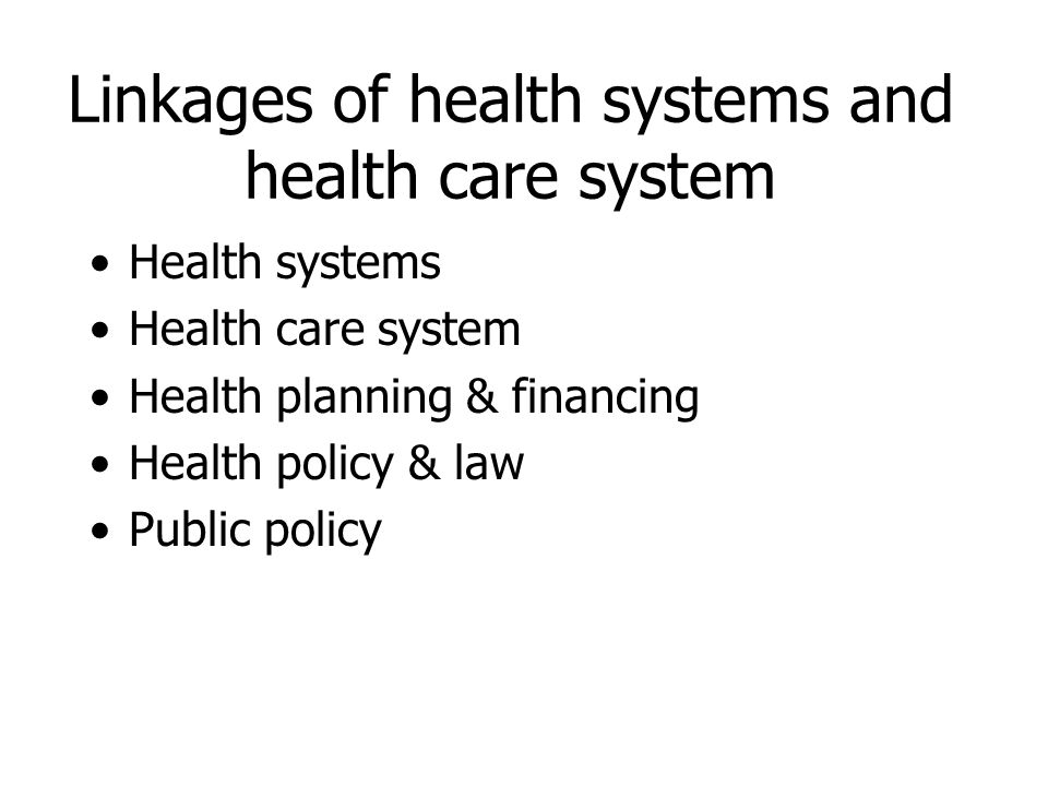 Linkages of health systems and health care system