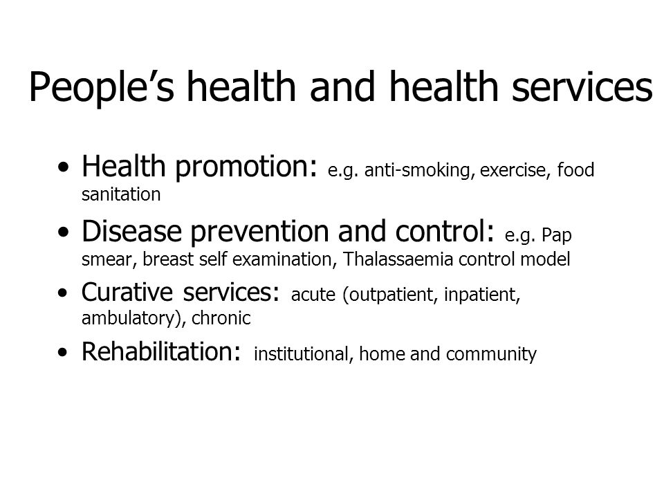 People's health and health services