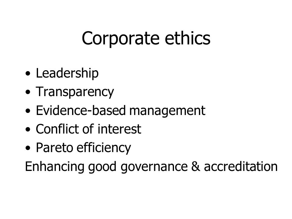 Corporate ethics Leadership Transparency Evidence-based management
