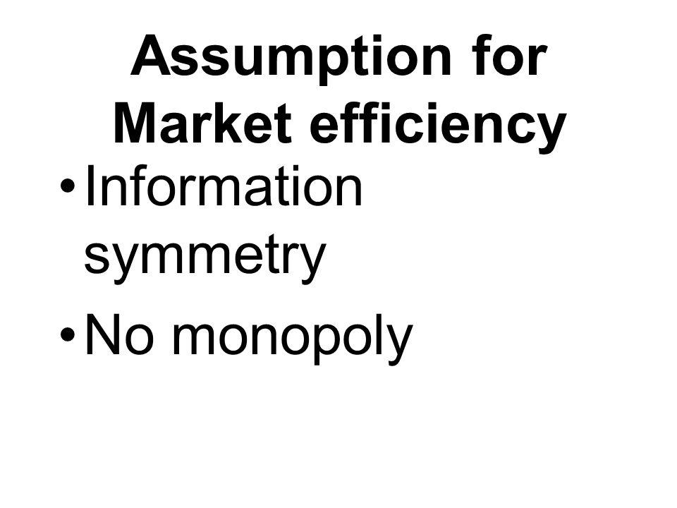 Assumption for Market efficiency