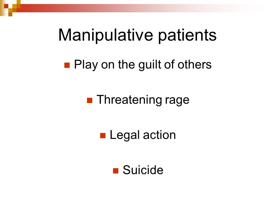 Manipulative patients