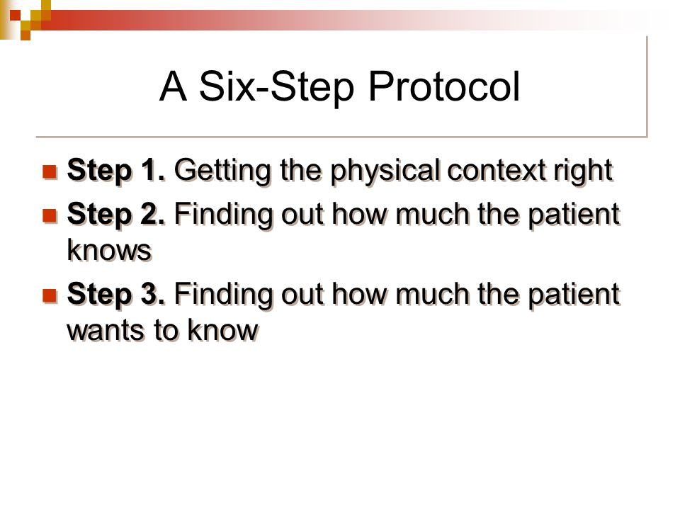 A Six-Step Protocol Step 1. Getting the physical context right