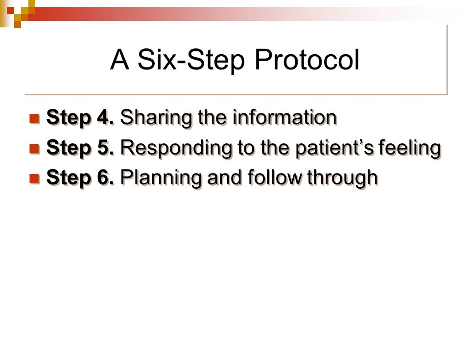 A Six-Step Protocol Step 4. Sharing the information