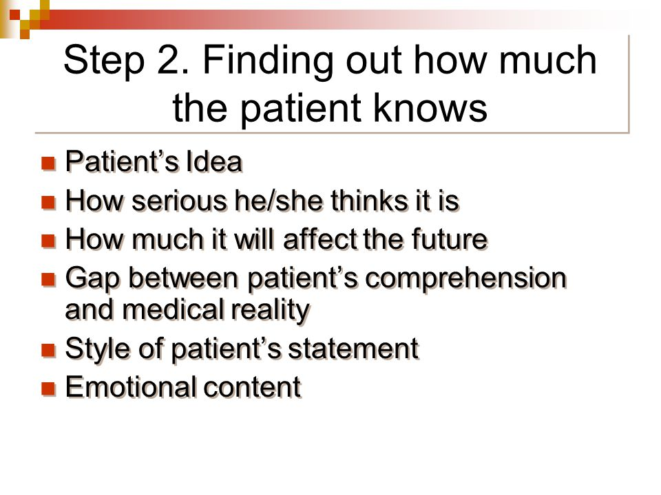 Step 2. Finding out how much the patient knows